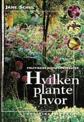 Jane Schul: Hvilken plante hvor