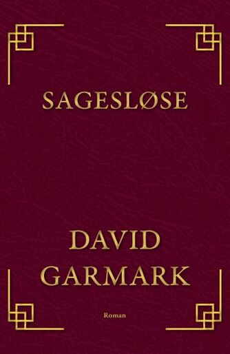 David Garmark (f. 1972): Sagesløse