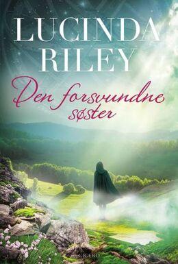 Lucinda Riley: Den forsvundne søster