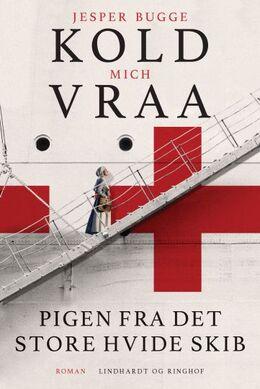 Jesper Bugge Kold, Mich Vraa: Pigen fra det store hvide skib