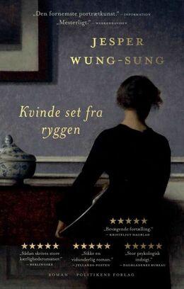 Jesper Wung-Sung: Kvinde set fra ryggen : roman